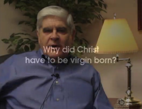 Why did Christ have to be virgin born?