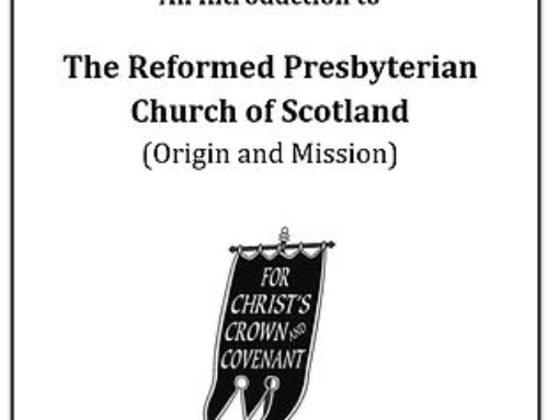 An Introduction to the Reformed Presbyterian Church of Scotland